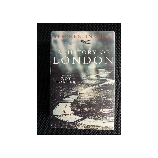 A History of London of Stephen Inwood