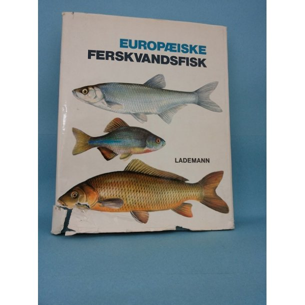 Europæiske ferskvandsfisk; J.Holcík og Mihálik