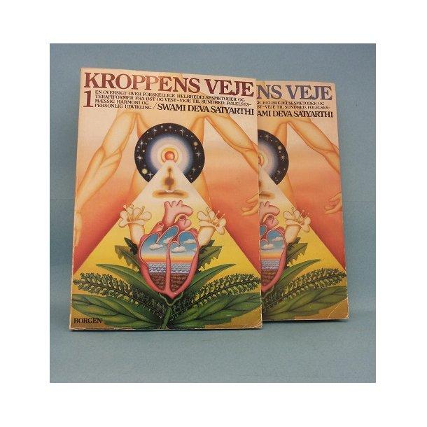 Kroppens Veje 2 bd. ;Swami Deva Satyarthi