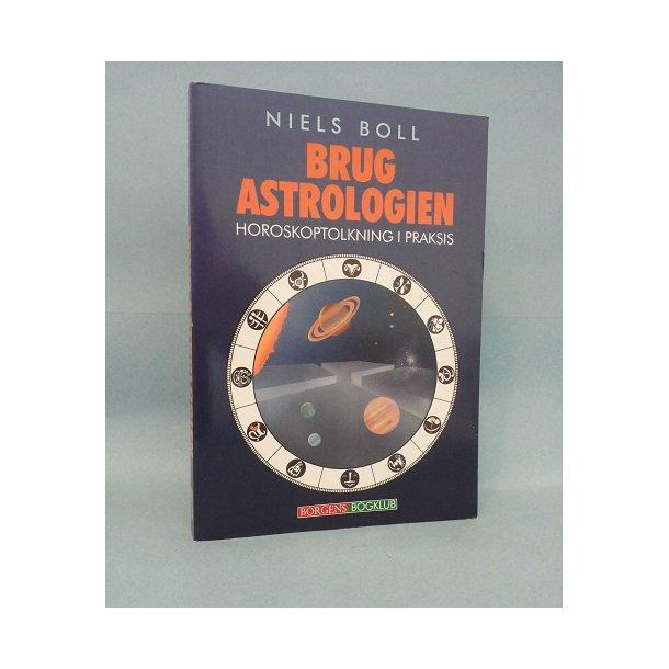 Brug Astrologien ; Niels Boll