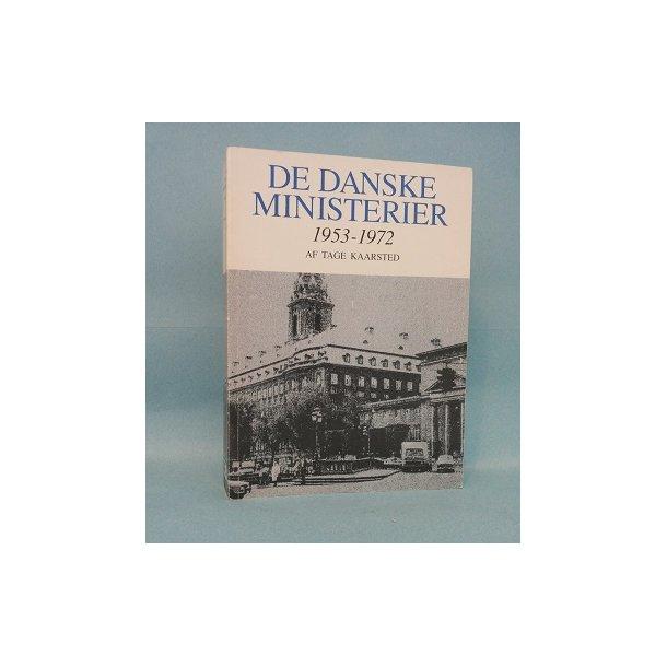 De danske ministerier 1953-1972; Tage Kaarsted