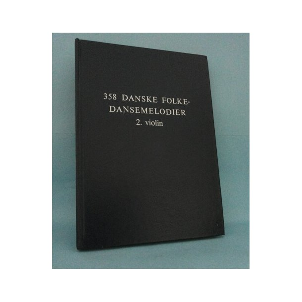 358 danske Folkedansemelodier 2. violin; Herluf Vad Thomsen