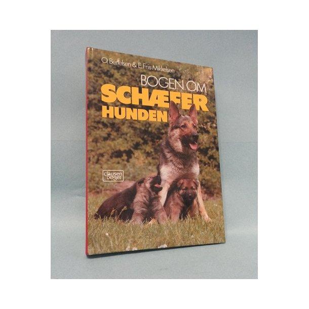 Bogen om schæferhunden; O. Bertelsen & E.Friis Mikkelsen