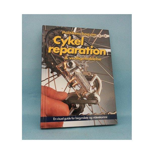 Cykelreparation og vedligeholdelse; Richard Ballantine and Richard Grant