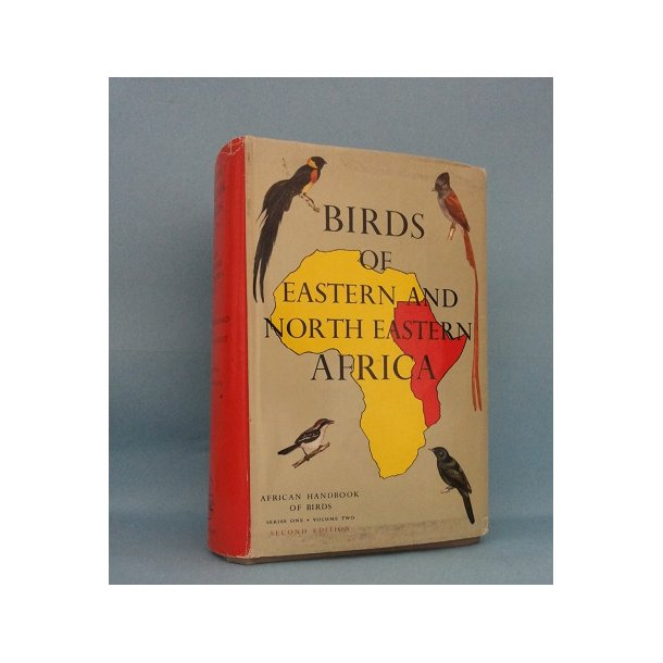 Birds of eastern and northeastern Africa; C.W. Mackworth-Praed and Captain C.H.B. Grant