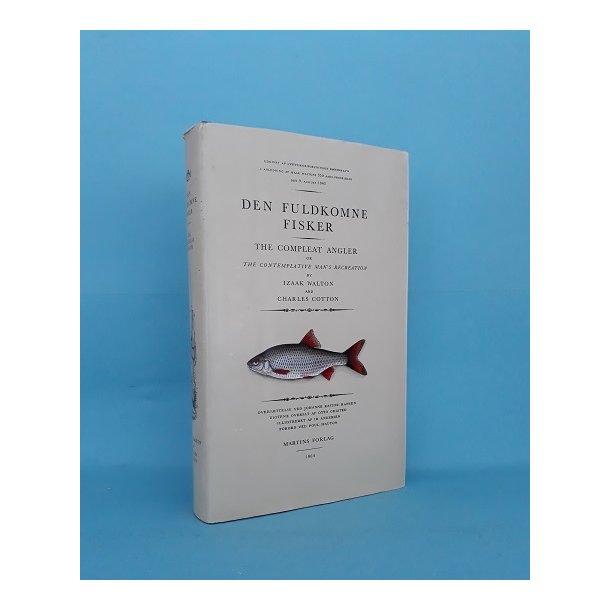 Den fuldkomne fisker; Izaak Walton and Charles Cotton