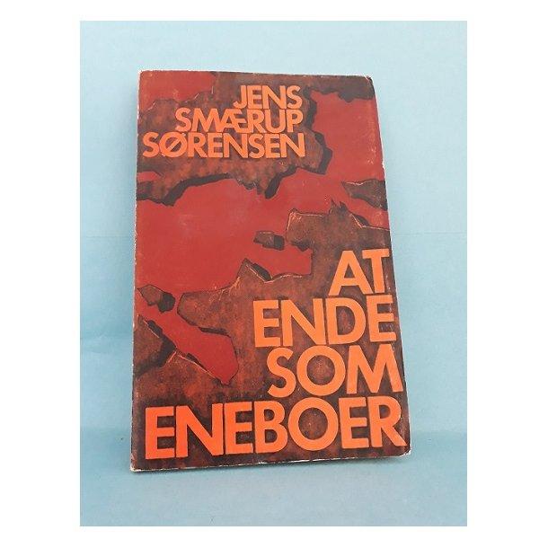 At ende som eneboer; Jens Smærup Sørensen