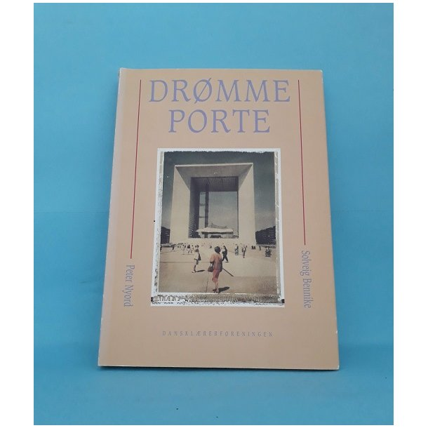 Drømme porte;  Solveig Bennike og  Peter Nyord