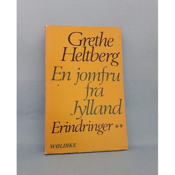 En jomfru fra Jylland; Grethe Heltberg