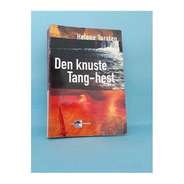 Den knuste Tang-hest; Helene Tursten