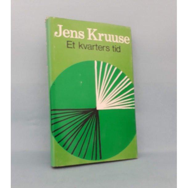 Et kvarters tid; Jens Kruuse