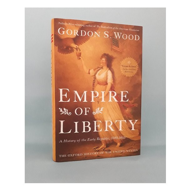 Empire of Liberty, Gordon S. Wood