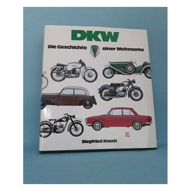 DKW Die Geschichte einer Weltmarke, Siegfried Rauch (Tysk)