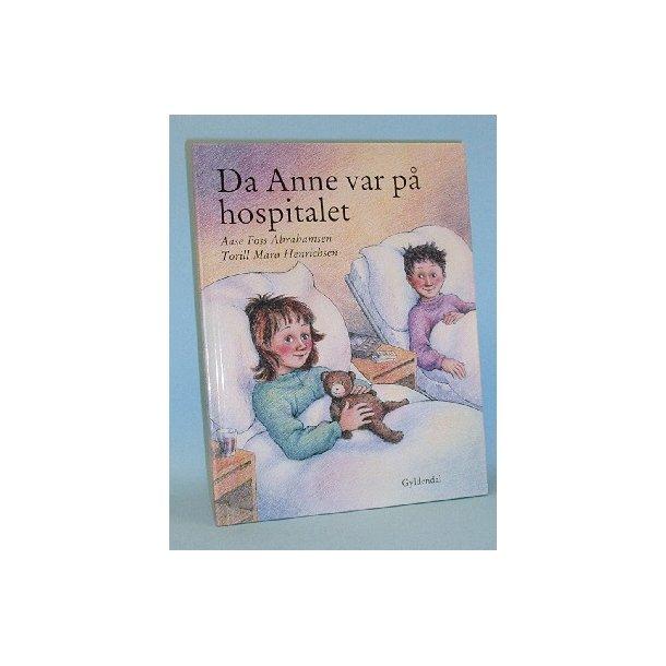 Da Anne var på hospitalet, Aase Foss Abrahamsen