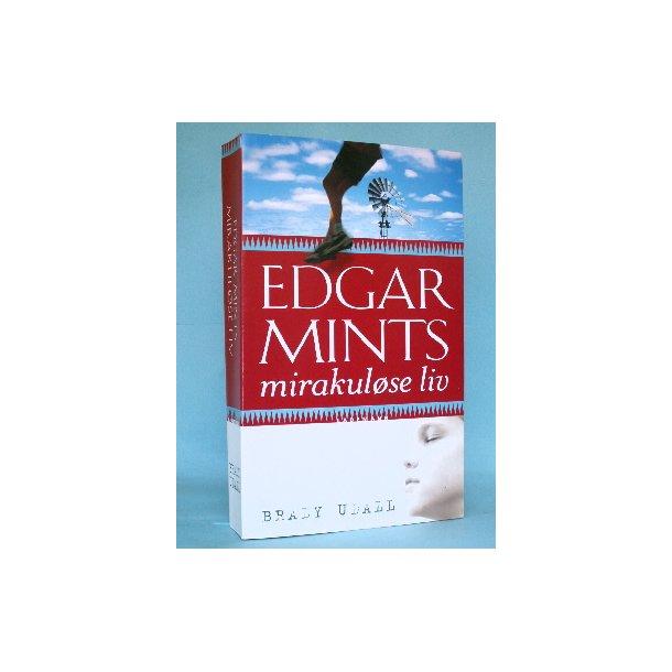 Brady Udall: Edgar Mints mirakuløse liv