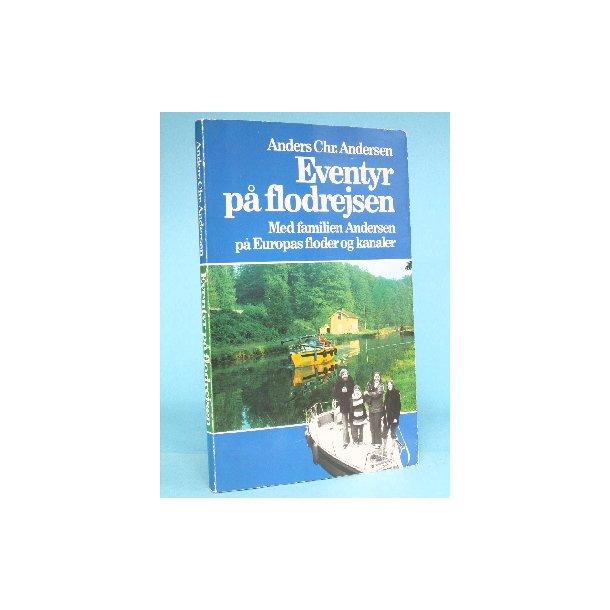 Eventyr på flodrejsen, Anders Chr. Andersen