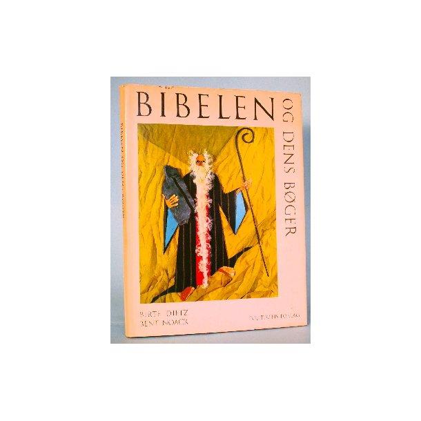 Bibelen og dens bøger, Bent Noack