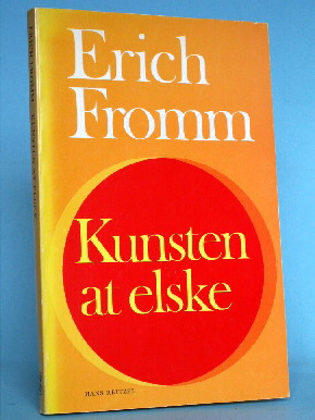 kunsten at elske erich fromm