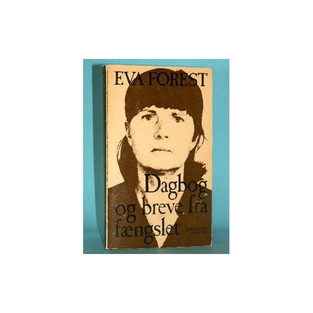 Dagbog og breve fra fængslset, Eva Forest
