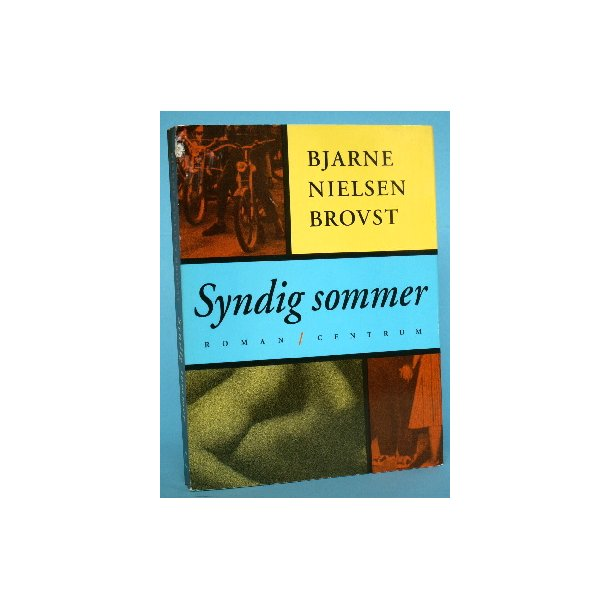 Bjarne Nielsen Brovst: Syndig sommer