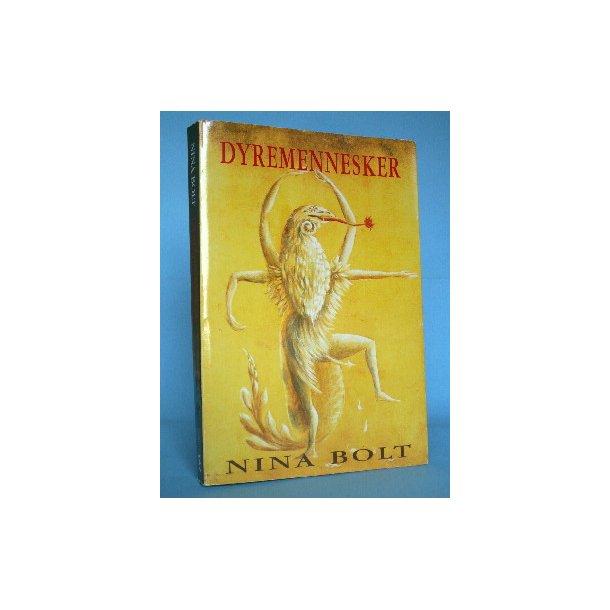 Dyremennesker, Nina Bolt