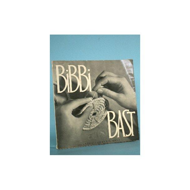 Bibbi bast, Bastarbejder af Bibbi Jessen Langvik
