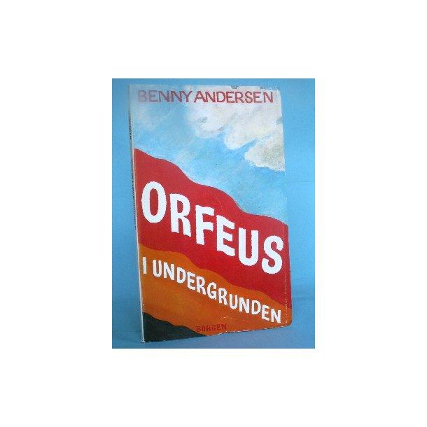 Benny Andersen: Orfeus i undergrunden