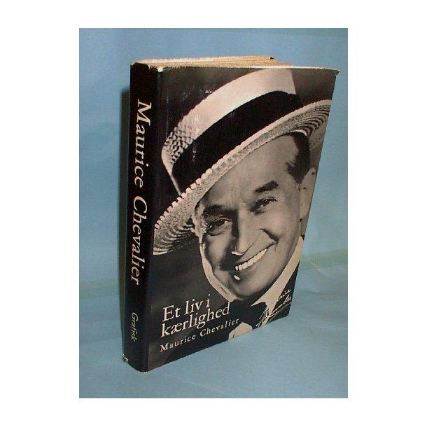 Et liv i kærlighed, Maurice Chevalier