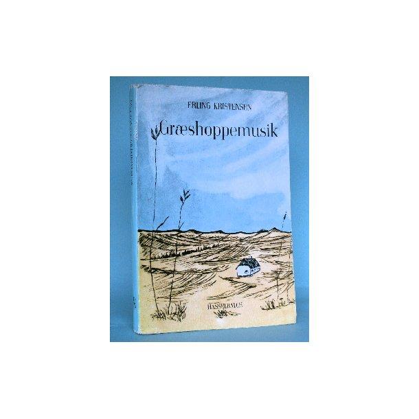Erling Kristensen: Græshoppemusik - essays