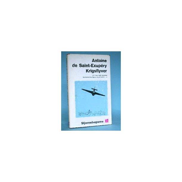 Antoine de Saint-Exupery: Krigsflyver