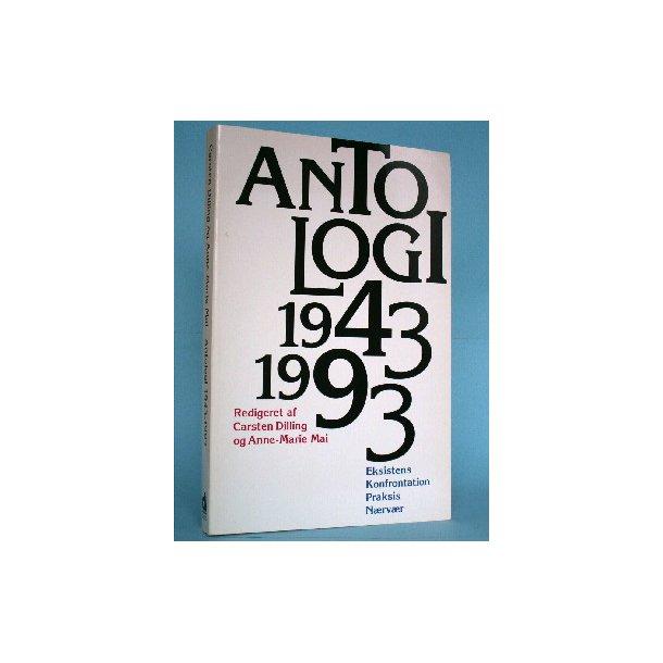 Antologi 1943 - 1993 - eksistens - konfrontation