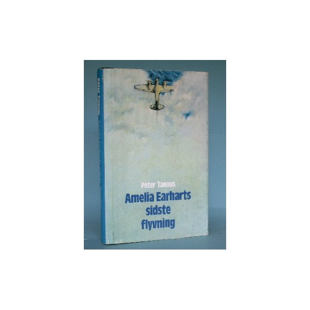 Amelia Earharts sidste flyvning, Peter Tanous.