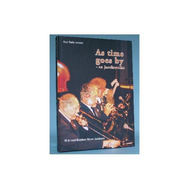 As Time Goes By -en jazzkrønike, Kurt Balle Jensen