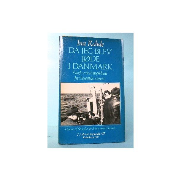 Da jeg blev jøde i Danmark, Ina Rohde