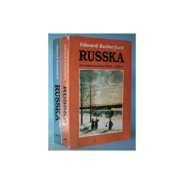 Edward Rutherfurd: Russka (2 bd.)