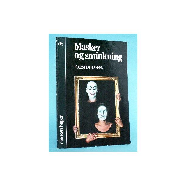 Carsten Hansen: Masker og sminkning