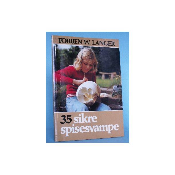 35 sikre spisesvampe, Torben W. Langer