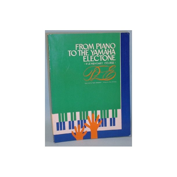 From Piano to the Yamaha Electone,