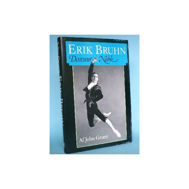 Erik Bruhn - Danseur Noble, af John Gruen