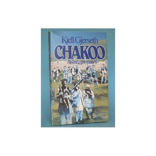 Chakoo, Kjell Gjerseth