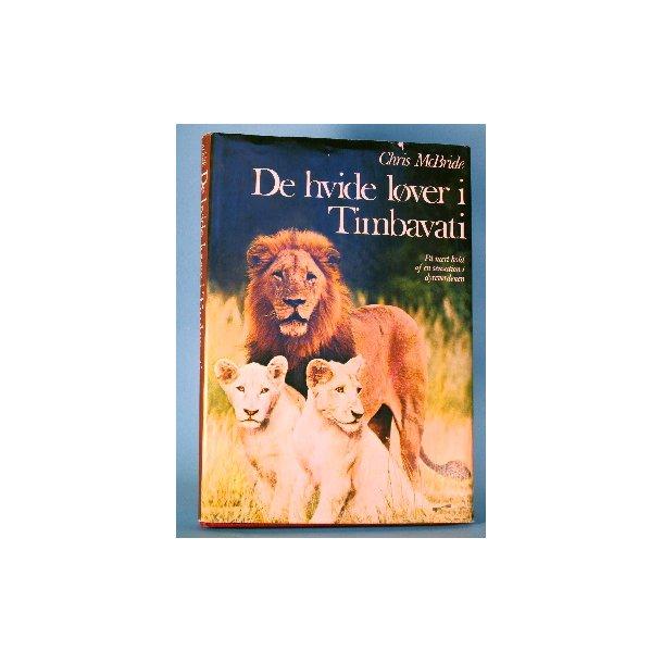 De hvide løver i Timbavati, Chris Mcbride