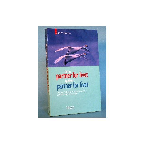 Birgit Weber.: Find en partner for livet