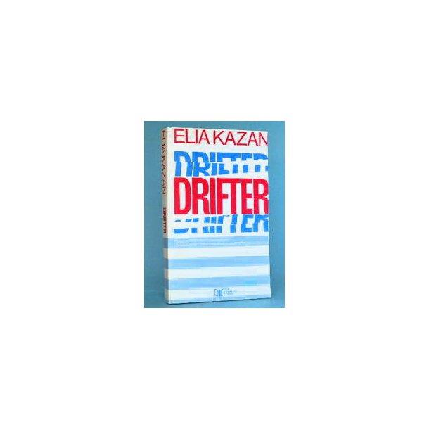 Elia Kazan: Drifter