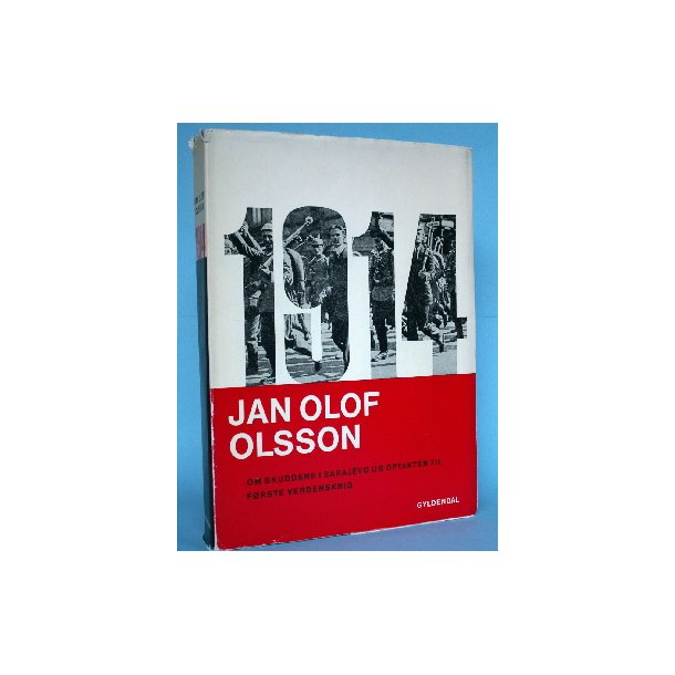 1914, Jan Olof Olsson