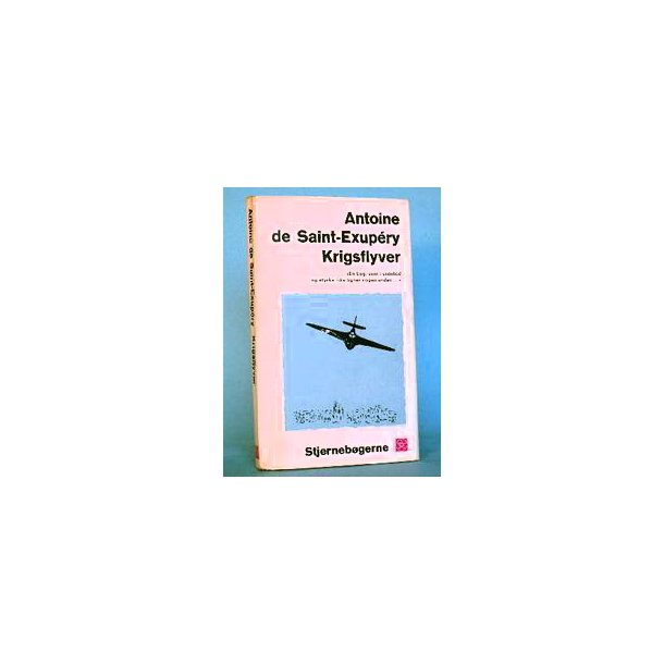 Antoine de Saint-Exupéry: Krigsflyver