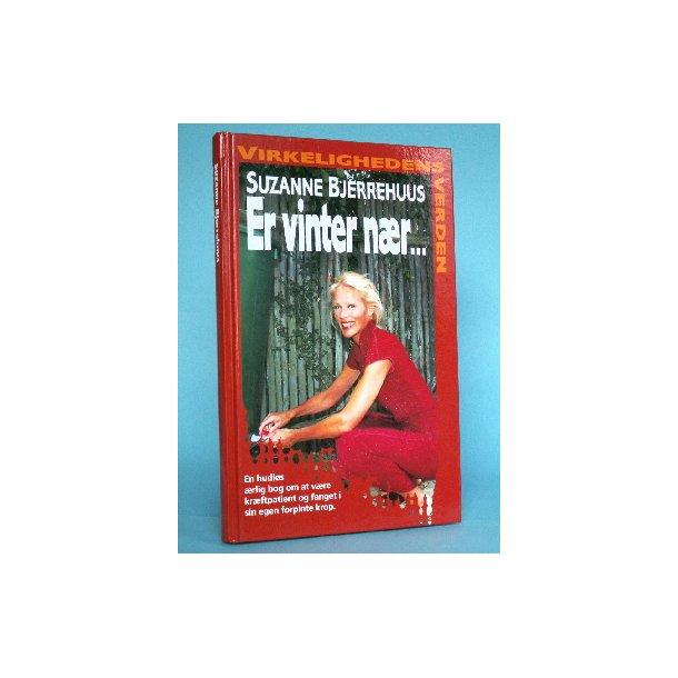 Er vinter nær....., Suzanne Bjerrehuus