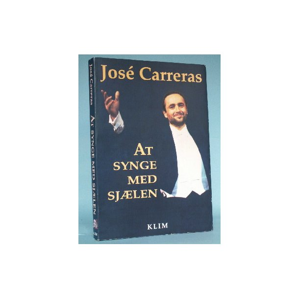 At synge med sjælen, José Carreras