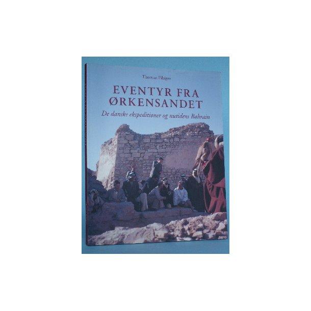 Eventyr fra ørkensandet;Thomas Fibiger