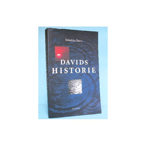 Davids historie, Rebekka Ravn