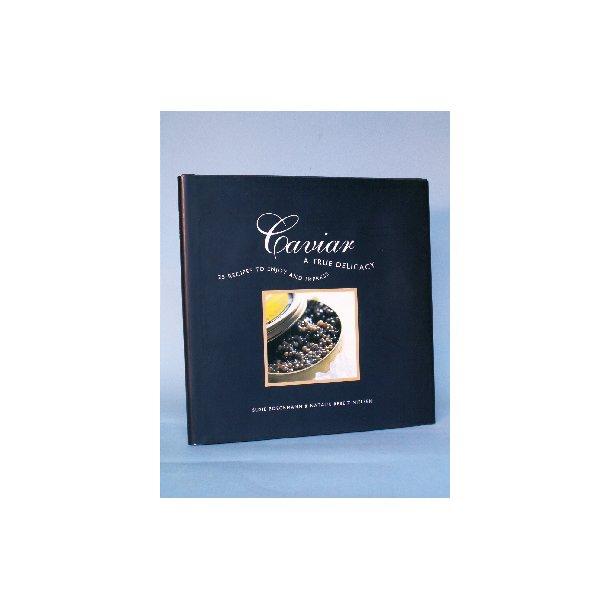 Caviar - A True Delicacy, Susie Broeckmann &